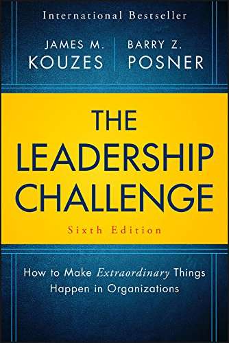 The Leadership Challenge: How to Make Extraordinary Things Happen in Organizations (J-B Leadership Challenge: Kouzes/Posner) cover