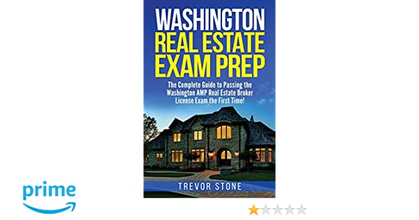 Best washington real estate license exam prep image collection washington real estate exam prep the complete guide to passing the washington amp real estate publicscrutiny Image collections