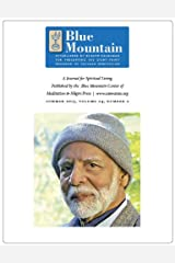 The Fruits of Meditation, Journal for Spiritual Living, Summer 2013 (The quarterly journal of the Blue Mountain Center of Meditation Book 2) Kindle Edition