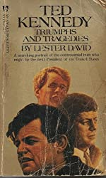 Ted Kennedy, Triumphs and Tragedies (An Award biography, AY 1500)