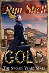 Gold (The Stolen Years) (Volume 1) Paperback