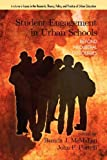 Student Engagement in Urban Schools, Brenda J. McMahon and John P. Portelli, 1617357316