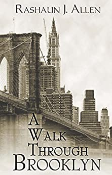 A Walk Through Brooklyn by [Allen, Rashaun J.]