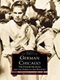Front cover for the book German Chicago: The Danube Swabians and the American Aid Societies by Raymond Lohne