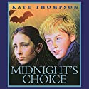 Midnight's Choice Audiobook by Kate Thompson Narrated by Niamh Cusack