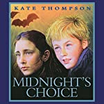 Midnight's Choice | Kate Thompson