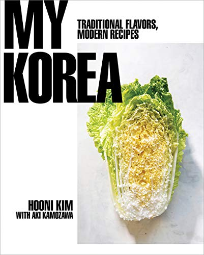 Book Cover: My Korea: Traditional Flavors, Modern Recipes