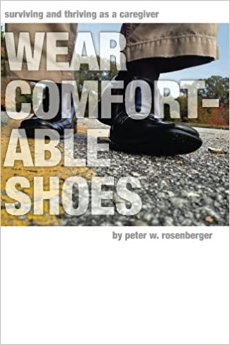 Wear Comfortable Shoes: Surviving and Thriving As A