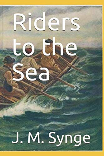 Riders to the Sea (Jm Synge Riders To The Sea Summary)