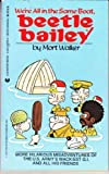 We're All in the Same Boat, Beetle Bailey, Mort Walker, 0441052762