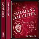 The Madman's Daughter Audiobook by Megan Shepherd Narrated by Lucy Rayner