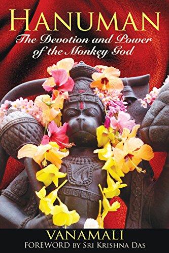 Hanuman: The Devotion and Power of the Monkey God PDF