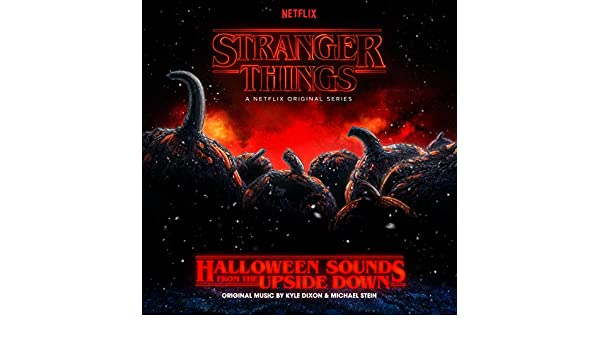 Stranger Things: Halloween Sounds from the Upside Down (a ...
