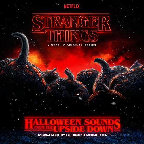 stranger things halloween sounds from the upside down a netflix original series soundtrack