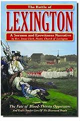 The Battle of Lexington: A Sermon and Eyewitness Narrative