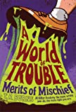 A World of Trouble, T. R. Burns, 1442440333