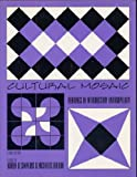 Cultural Mosaic : Readings in Introductory Anthropology, , 0787288829