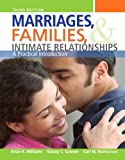 img - for Marriages, Families, and Intimate Relationships Plus NEW MySocLab with eText -- Access Card Package (3rd Edition) book / textbook / text book