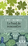 Le Point de rencontre par Caldwell