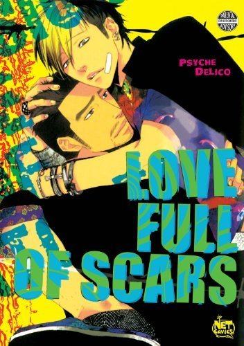 Love Full of Scars by Psyche, Delico(November 19, 2009) Paperback