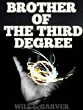 img - for Brother of the Third Degree (Occult Novels) - Annotated The Study of Hidden Art and Mystery, Occultism book / textbook / text book