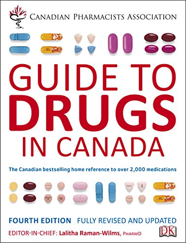 Canadian Pharmacists Association Guide to Drugs in Canada