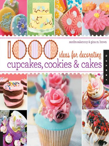 - 1,000 Ideas for Decorating Cupcakes, Cookies & Cakes