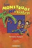 img - for Los Monstruos No Existen (Literatura Juvenil (Panamericana Editorial)) (Spanish Edition) book / textbook / text book