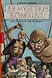 Les mystères romains, Tome 03: Les pirates de Pompéi