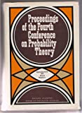img - for PROCEEDINGS OF THE FOURTH CONFERENCE ON PROBABILITY THEORY:Sept. 12-18, 1971, Brasov, Romania book / textbook / text book