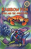 Rainbow Fish: Spike and the Substitute (Festival Readers)