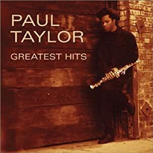 Paul Taylor - Greatest Hits