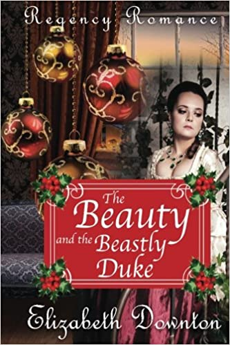 Amazon The Beauty And The Beastly Duke 9781545008256