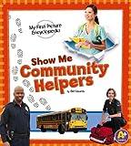 Show Me Community Helpers, Clint Edwards, 1476537887
