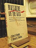 img - for Massacre on the Gila: An Account of the Last Major Battle Between American Indians, with Reflections on the Origin of War book / textbook / text book