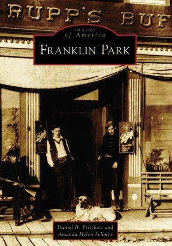 Franklin Park (IL) (Images of America) by Daniel B. Pritchett - Mall Franklin Park The