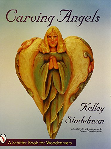 Carving Angels (Schiffer Book for Woodcarvers)