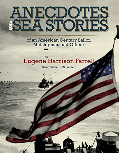 anecdotes-and-sea-stories-an-american-century-sailor-midshipman-and-officer