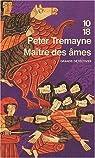 Maître des âmes par Tremayne