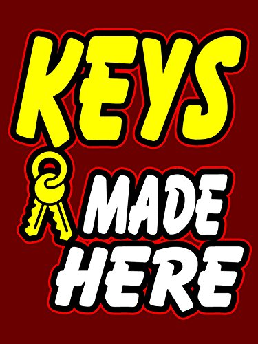 Keys Made Here Business Retail Display Sign, 18