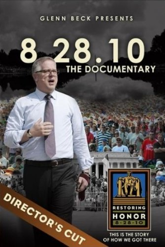 Glenn Beck Presents 8.28.10: The Documentary (Director's - Mall Stores Commons