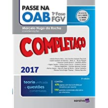 Passe na OAB 1ª Fase. Completaço. Teoria Unificada e Questões Comentadas