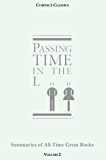 Passing Time in the Loo: Volume 2 - Summaries of All-Time Great Books (Classics, Novels, Plays, Short Stories, Trivia, Quotations) (COMPACT CLASSICS - SUMMARIES OF ALL-TIME GREAT BOOKS)