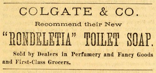 1871 Ad Colgate Rondeletia Toilet Soap Health Beauty Product Skin Care Hygiene - Original Print Ad from PeriodPaper LLC-Collectible Original Print Archive