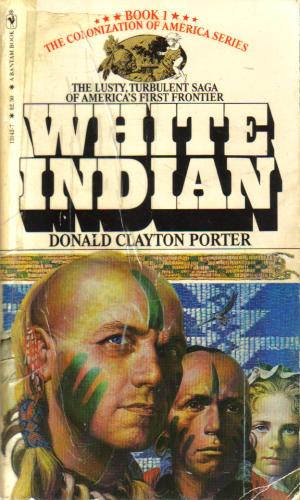 White Indian White Indian I, Porter, Donald Clayton