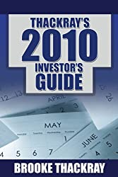 Thackray's 2010 Investor's Guide: How to Profit from Seasonal Market Trends (Thackray's Investor's Guide)