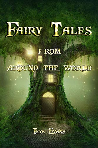 Fairy For Kids (Fairy Tales: From Around the World (Fairy Tale Book, Bedtime Stories for Kids ages)