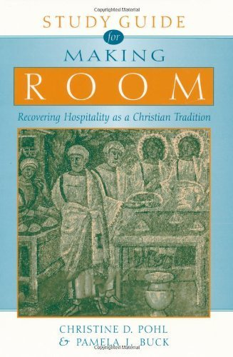 by Pohl, Christine D. Study Guide for Making Room: Recovering Hospitality as a Christian Tradition (2001) Paperback