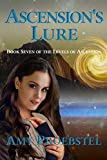 Ascension's Lure: Magical Realism Fantasy (Book Seven of the Levels of Ascension)