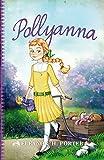 Pollyanna (Spanish Edition)